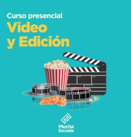 Curso de Video y Edición