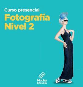Curso de Fotografía Nivel 2
