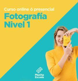Curso de Fotografía Nivel 1